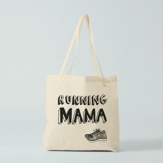 Running Mama, Tote bag, groceries bag, canvas bag, novelty gift, cotton bag, gift women, gift for coworker, shopper bag, running woman.