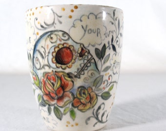 """Sugar Scull mug with hand painted scull and red rose, """"Your heart will always be true"""""""
