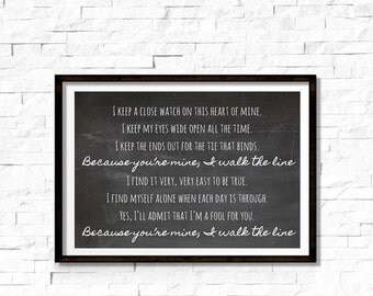 Johnny Cash- Walk The Line Chalkboard Inspired 8.5X11 Black and White Print, Music, Lyrics Art Print, Wall & Home Decor, Love song quote