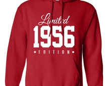 1956 Limited Edition B-day Hoodie 60th Birthday Gift Cool hipster swag mens womens ladies hooded sweatshirt sweater Unisex TH-146