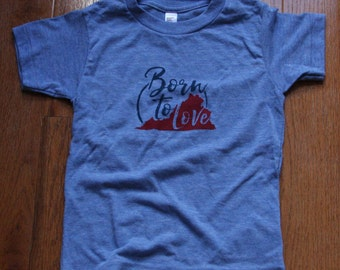 Size 4 - Born To Love (Baby Blue) Tee