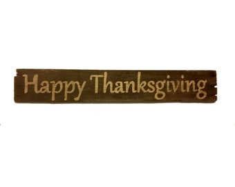Rustic Barn Wood Sign - Happy Thanksgiving - Beautiful Wooden Decor - Simple Design - Fall Colors- Creamy Golden Yellow - Country Holidays