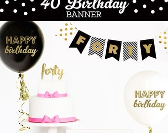 40th Birthday Banner - 40th Birthday Party Decor - 40th Birthday Ideas - 40 Birthday Decorations - 40th Anniversary Banner (EB3062)