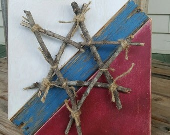 Patriotic Star made from Sticks,Twine, Reclaimed Plywood and Pallet Wood