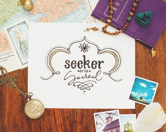 Seeker of the Sacred hand-lettered print