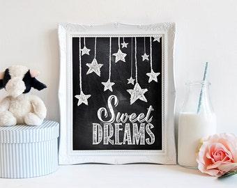 "INSTANT DOWNLOAD 8X10"" printable digital art file - Sweet Dreams - Chalkboard effect - Nursery wall art - Home Decor - Baby - Child"