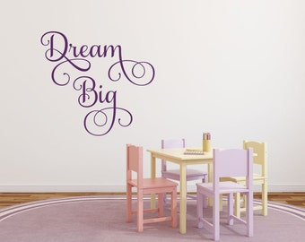 Dream Big Wall Decal Office Wall Decal Nursery Wall Decal Dream Wall Decal Dream Big Vinyl Baby Wall Decor Inspirational Quote Decal