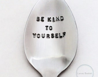 Be Kind To Yourself Teaspoon - Eating Disorder/Mental Illness Recovery Gift
