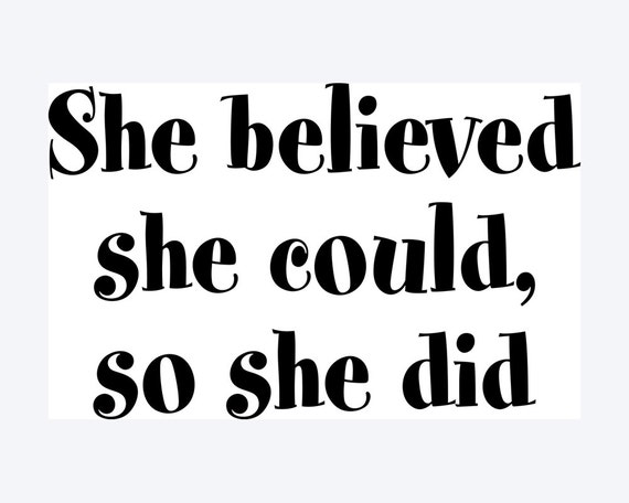 Items Similar To She Believed She Could, So She Did