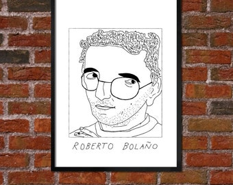 Badly Drawn Roberto Bolano - Literary Poster - *** BUY 4, GET A 5th FREE***
