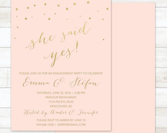 pink gold engagement party invitation, pink gold she said yes invitation, modern shower digital customizable invite