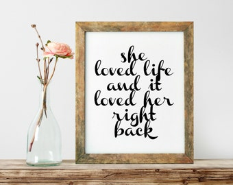 She Loved Life Print, Inspirational Quote, Motivational Poster, Gift Ideas, Shabby Chic, Wall Art, Home Decor, Typography Print