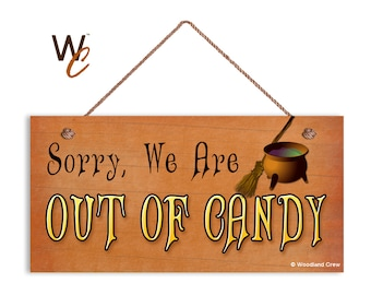 """ON SALE Out of Candy Sign, Halloween Trick Or Treat Sign, Rustic Decor, Witch Cauldron, Weatherproof, 5"""" x 10"""" Sign, Holiday Sign, Door Sign"""
