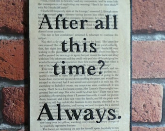 After All This Time? Always - Vintage Harry Potter Book Page Quote Canvas.