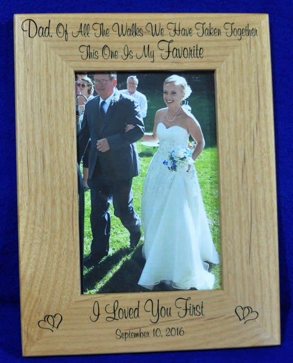 Wedding Gift For Dad From Son : For Dad ~ Birthday Gift For Dad ~ Engraved Picture Frames ~ Wedding ...
