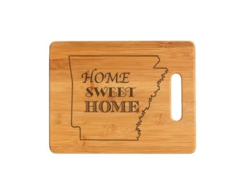 Arkansas State Home Sweet Home Personalized Cutting Board, Wedding Gift, Closing gift, Anniversary gift, Mother's day gift