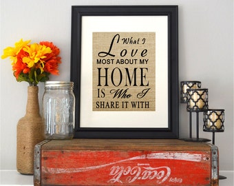 What I Love Most - Burlap New Home Housewarming Gift