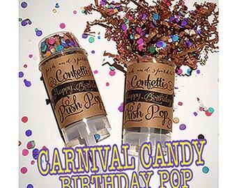 Set of 10 - Carnival Candy Birthday Pop Confetti Push-Pops