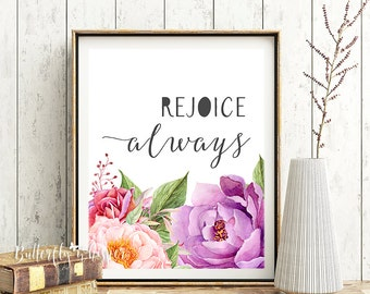 Rejoice Always, Scripture Print, Bible verse wall art Christiandecor ,Purple flowers printable, 1 Thessalonians 5 16,  Instant download