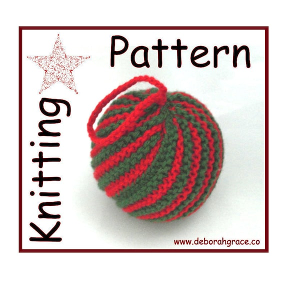 Knitting Pattern Christmas Baubles : Christmas Bauble Knitting Pattern Christmas Decoration
