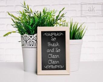 So Fresh and So Clean Clean- Digital  8x10 Printable File