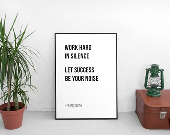 Work Hard In Silence - Frank Ocean // Letter Board Quote // Wall Art // Print