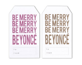 Set of 3 Large Gift Tags - Be Merry Beyoncé Gift Tags - Various Colours- Christmas Gift Tags - Hand Drawn