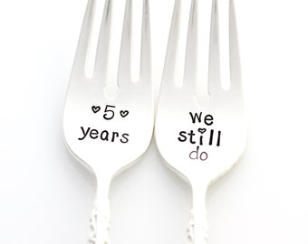 Five Years, We Still Do. Custom Anniversary Forks. 5th Wedding Anniversary Gift. Personalized Stamped Silverware by Milk & Honey.