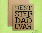 Best Step-Dad Evah Recycled Paper Father's Day Card with envelope,  100% recycled paper, blank inside, fun, humorous, step-father