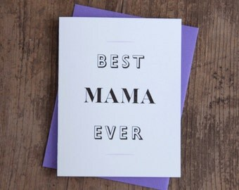 Best Mama Ever Letterpress Card