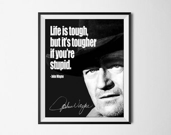 John Wayne Quote Life Is Hard Custom John Wayne Quote  Etsy