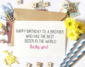 Brother Birthday Card-Funny-For Him-From Sister