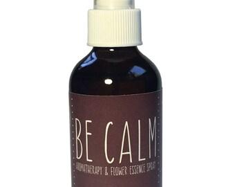 Aromatherapy Spray, Be Calm, Organic, Essential Oils, Flower Essences, Safe for Kids