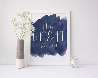 Hymn Art INSTANT DOWNLOAD 8x10 Printable Watercolor Art Print, How Great Thou Art Scripture, Home Decor Wall Gallery Print