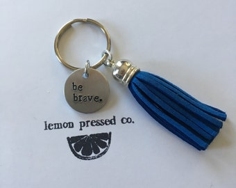 Be Brave Keychain //