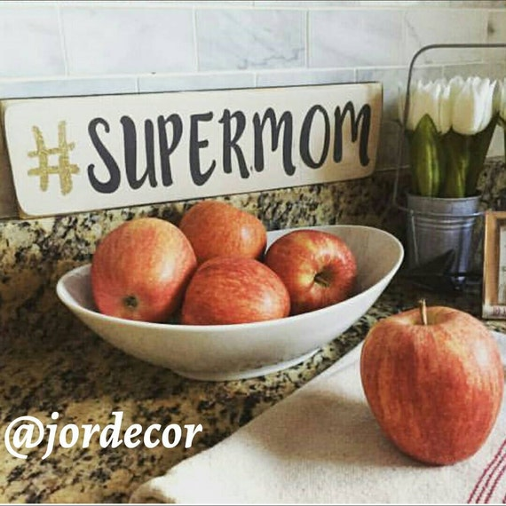 Mom Gifts Home Decor Supermom Signs By