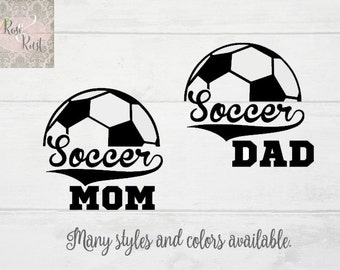 Soccer Mom Decal, Soccer Dad Decal, Sports Decals, Soccer Car Decal, Soccer Windshield Decal, Soccer Window Decal, Soccer Player Decal