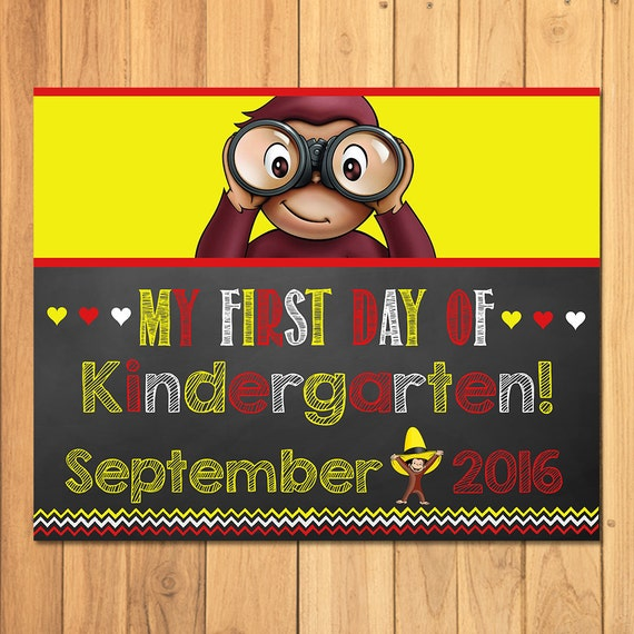 Curious George First Day of Kindergarten Sign September Chalkboard * Curious George Back to School Sign *Curious George Photo Prop Sign