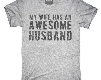 My Wife Has An Awesome Husband T-Shirt, Hoodie, Tank Top, Gifts