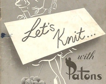 40s Vintage Let's Knit with Patons For Fashion Family Wear Booklet