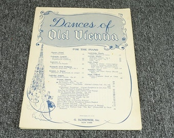 Dances Of Old Vienna For The Piano Sheet Music C. 1942