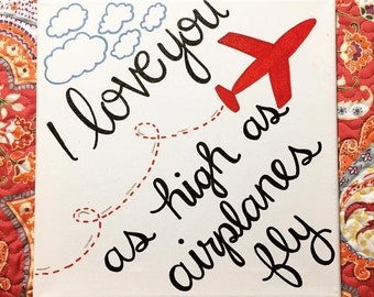 I love you as high as airplanes fly