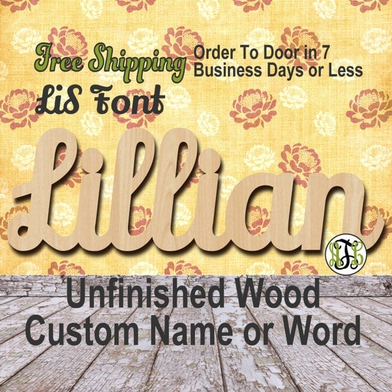 Unfinished Wood Custom Name or Word LiS Font, Script, Wedding, laser cut wood, wooden cut out, Connected, Personalized