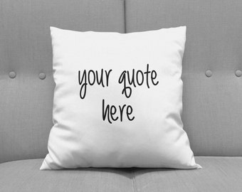 "Design Your Own Pillow, Custom Throw Pillow, Novelty Pillow, 15"" x 15"" Throw pillow, Customizable Pillow, Decorative Pillow, Quote Pillow"