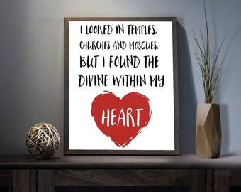 I looked in temples Digital Art Print - Inspirational Spiritual Wall Art, Motivational Heart Quote Art, Printable Divine Love Typography