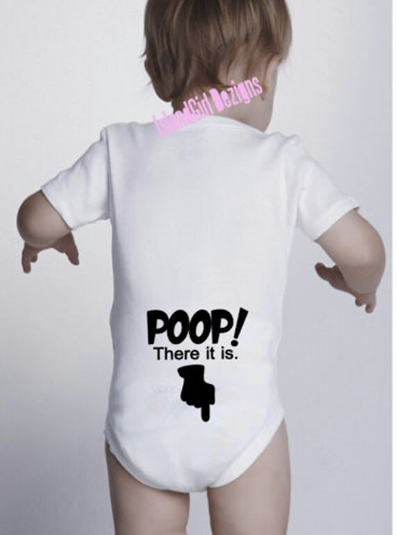 Poop There It Is Bodysuit Onesie 174 Outfit Creeper