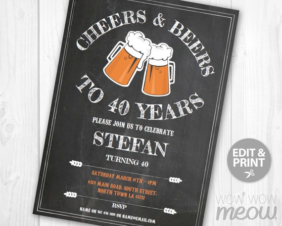 Cheers and Beers to 40 Years Invitation Chalk 40th Birthday