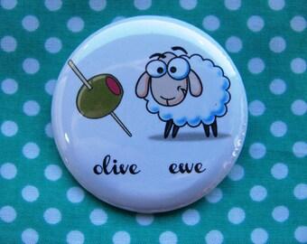 Olive Ewe - 2.25 inch pinback button badge