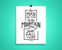 Top of the Mountain Inspirational Vince Lombardi Quote Hand Lettered Art Print