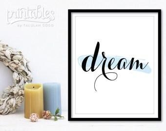 Dream Printable Art - Black and White - Blue Bedroom Decor - Modern Art - Dream Print Inspirational Quote - Typography Art - Blue Home Decor